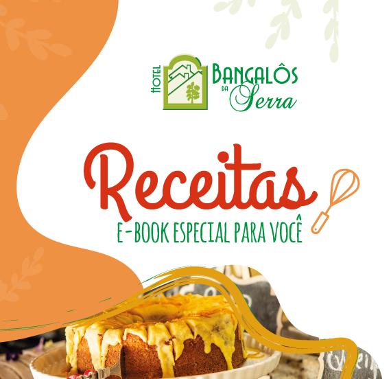 Ebook de Receitas do Hotel Bangalôs da Serra
